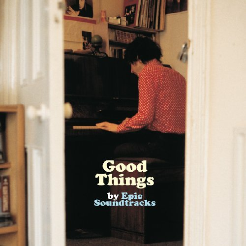 EPIC SOUNDTRACKS - Good Things - LP  7 inch MAPACHE RECORDS Psychedelic Folkrock
