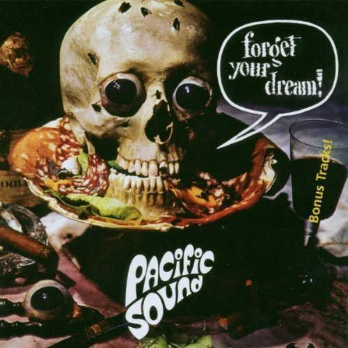 PACIFIC SOUND - forget Your Dream! - CD 1972 + Bonus Psychedelic Longh