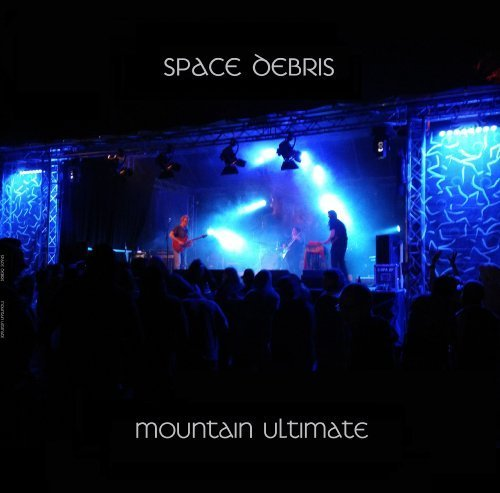 SPACE DEBRIS - Mountain Ultimate - 2 LP Green Brain/Breitklang Krautrock Progressiv