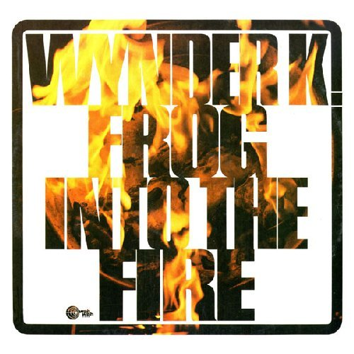 WYNDER K. FROG - Into The Fire - LP WahWah Psychedelic Underground