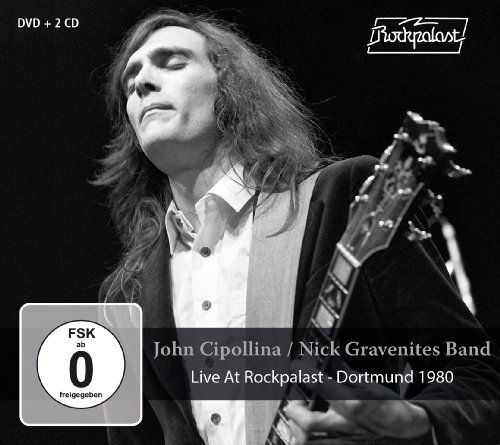 JOHN CIPOLLINANICK GRAVENITES BAND - Live At Rockpalast - CD  DVD MadeInGerman Bluesrock