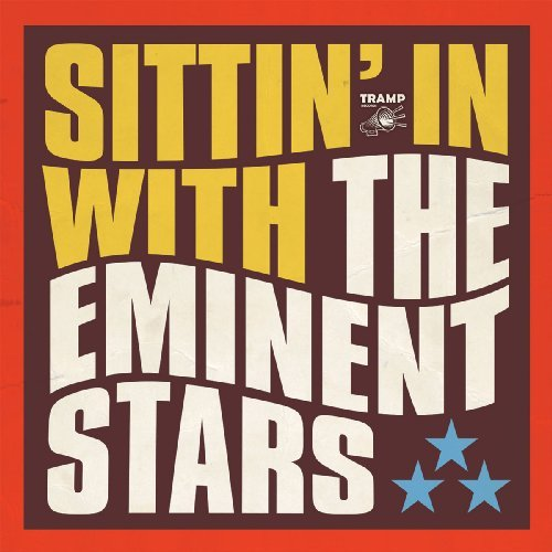 EMINENT STARS - Sitting In - CD Tramp Soul