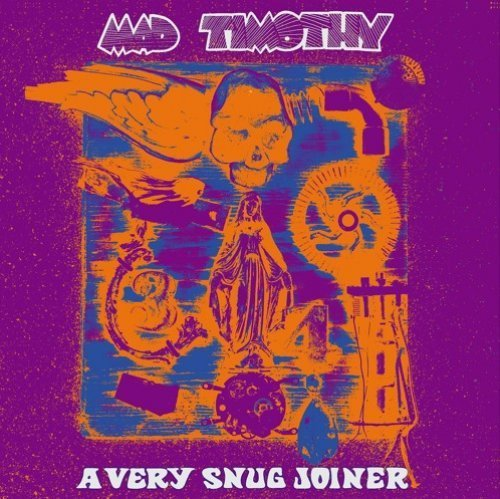 MAD TIMOTHY - A Very Snug Joiner - LP Out Sider Psychedelic