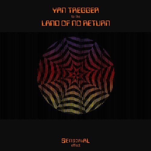 YAN TREGGER - To The Land Of No Return - LP WahWah Psychedelic