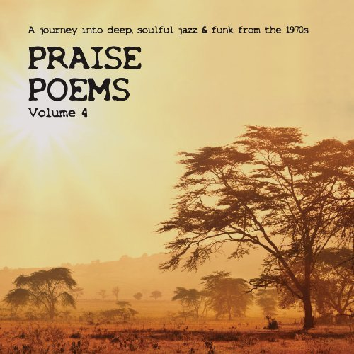 PRAISE POEMS 4 - A Journey Into Soulful Jazz & Funk From The 1970s - 2 LP Tramp