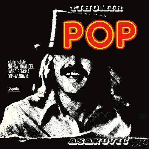 ASANOVIC, TIHOMIR �POP� - Tihomir �pop� Asanovic - LP 2018 Croatia Records Jazzrock