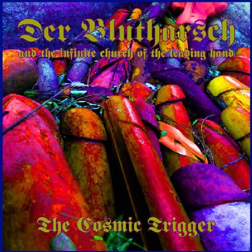 DER BLUTHARSCH INFINITE CHURCH OF LEADING HAND - The Cosmic Trigger - CD WKN Psychedelic Progressiv