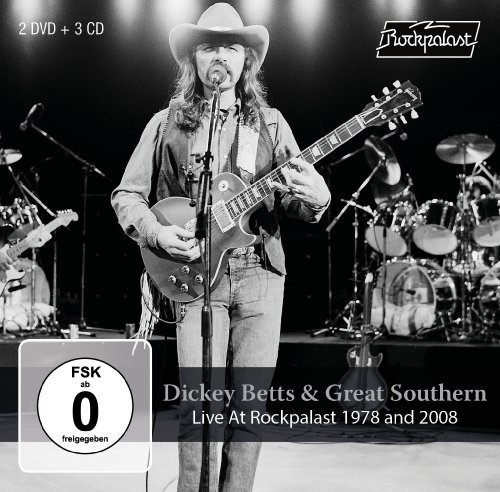 DICKEY BETTS & GREAT SOUTHERN - Live At Rockpalast 1978 & 2008 - 3 CD + 2 DVD Ma