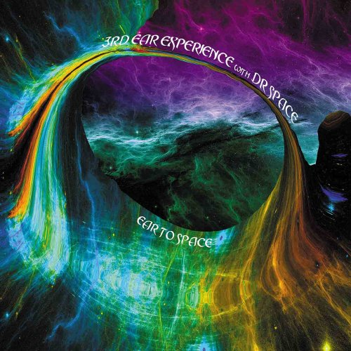 3RD EAR EXPERIENCE WITH DR SPACE - Ear To Space - CD Space Rock Prod Psychedelic