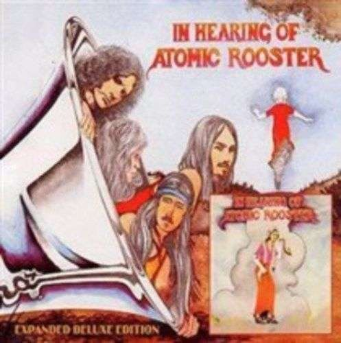 ATOMIC ROOSTER - In Hearing Of - CD 1971 Deluxe Expanded Castle Communication Progressiv