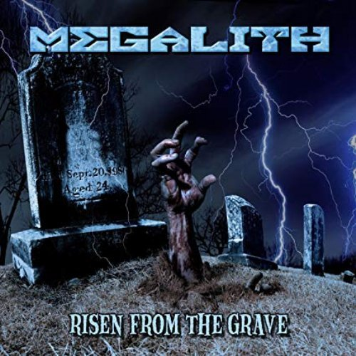 MEGALITH - Risen From The Grave - CD Rockadrome Hardrock