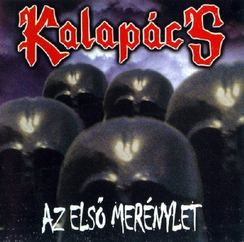 KALAPACS - Az Els� Merenylet - CD 2000 Hammer Records Heavy Metal