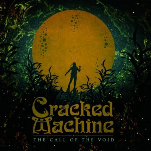 CRACKED MACHINE - The Call Of The Void - LP black Psyka Psychedelic Spacerock