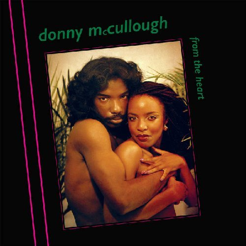 DONNY MCCULLOUGH - From The Heart - CD 1981 Everland Soul