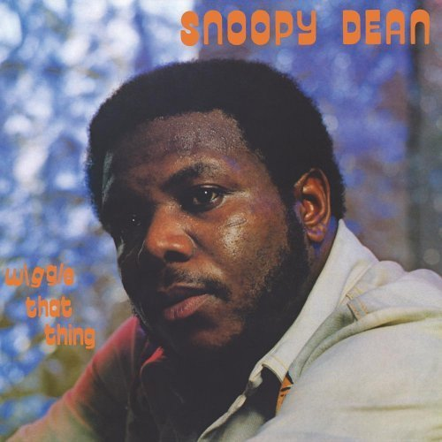 SNOOPY DEAN - Wiggle That Thing - CD Everland Soul Funk