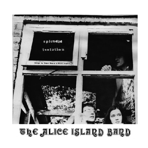 ALICE ISLAND BAND - Splendid Isolation - LP 1974 WahWah Folk