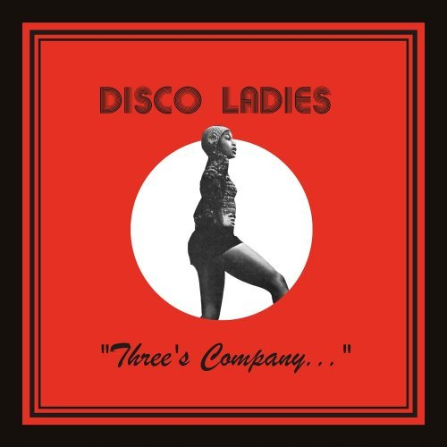 DISCO LADIES - Three