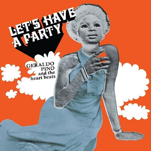 GERALDO PINO & THE HEARTBEATS - Lets Have A Party - CD PMG Afrobeat Funk
