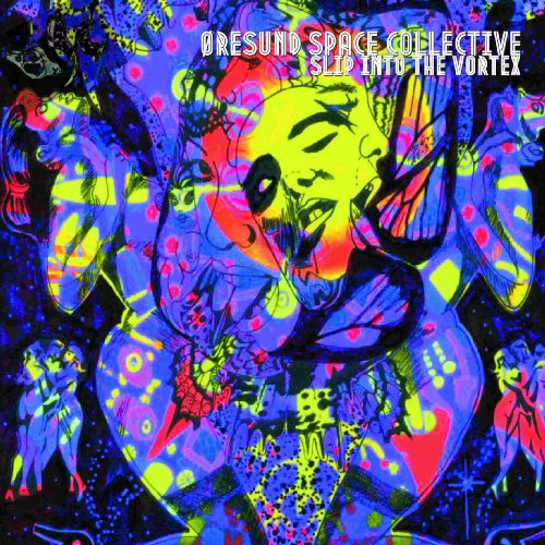 ORESUND SPACE COLLECTIVE - Slip Into The Vortex - 2 LP orangeviolet transp Sp Psychedelic