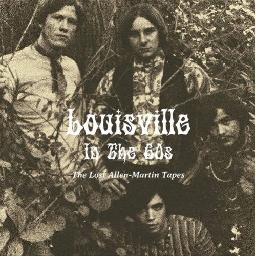 VARIOUS - Louisville In The 6s  The Lost Allen - Martin Tapes LP Out Sider Garage Psychedelic