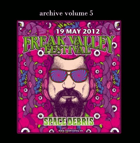 SPACE DEBRIS - Archive Volume 5 - live at Freak Valley Festival - CD Krautrock Progressiv