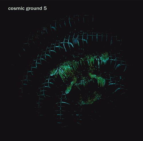 COSMIC GROUND - 5 - CD 219 Studio Fleisch Krautrock Elektronik