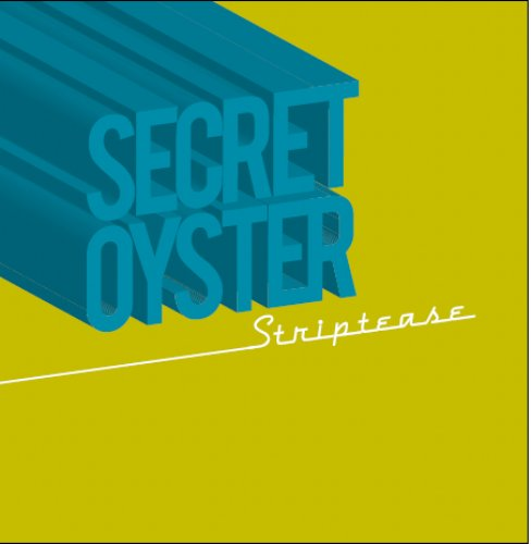 SECRET OYSTER - Striptease - LP Longhair Progressiv Jazzrock
