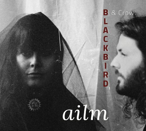 BLACKBIRD & CROW - Ailm - CD MadeInGermany Soul Blues