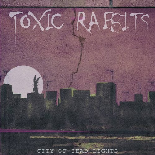 TOXIC RABBITS - City Of Dead Lights - LP (purple) Sound Effect Punk Wave