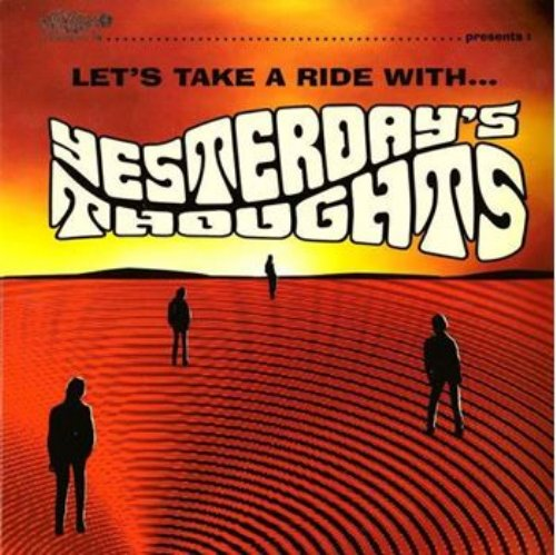 YESTERDAYS THOUGHTS - Lets Take A Ride With - LP Sound Effect Garage Underground