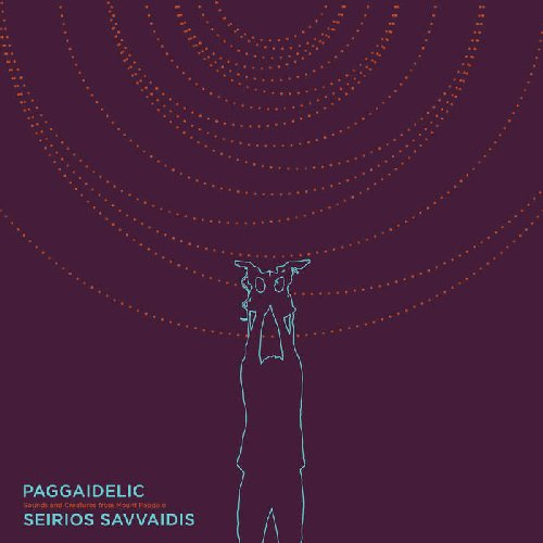 SEIRIOS SAVVAIDIS - Paggaidelic: Sounds And Creatures From Mount Paggaio - CD So Acid Folk