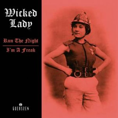 WICKED LADY - Run The Night  Im A Freak - 7 inch Guerssen Psychedelic