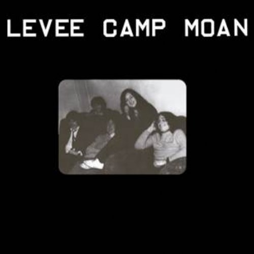 LEVEE CAMP MOAN - Levee Camp Moan - LP Sommor Bluesrock