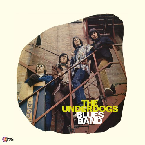 THE UNDERDOGS - Blues Band - LP1968 WahWah
