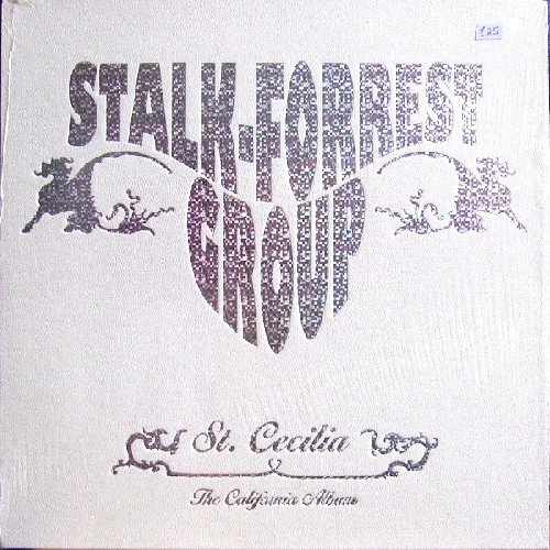 STALK FORREST GROUP  - St. Cecilia The California Album - LP Psychedelic