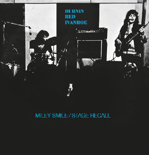 BURNIN RED IVANHOE - Miley Smile � Stage Recall - LP Longhair Progressiv Psychedelic