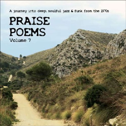 PRAISE POEMS 7 - A Journey Into Soulful Jazz & Funk From The 197s - CD Tramp