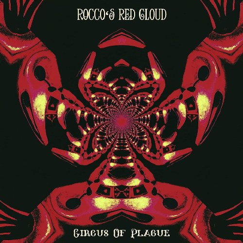 ROCCOS RED CLOUD - Circus De Plague - 2 LP Clostridium Psychedelic