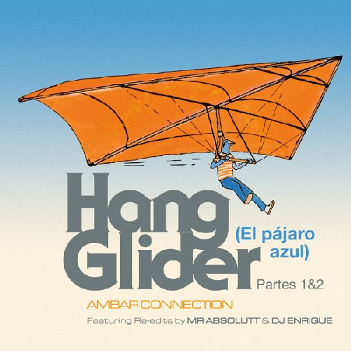 AMBAR CONNECTION - Hang Glider el Pajaro Azul - LP WahWah Elektronik Funk