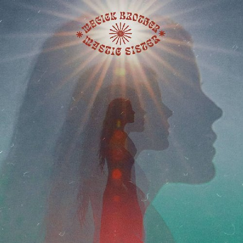 MAGICK BROTHER & MYSTIC SISTER - Magick Brother & Mystic Sister - CD Sound Effec Psychedelic Acid Rock