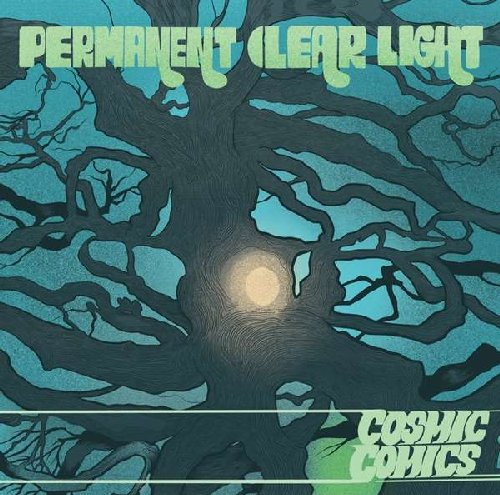 PERMANENT CLEAR LIGHT - Cosmic Comics - LP green Sulatron Psychedelic