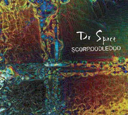 DR SPACE - Scorpoodledoo - CD Space Rock Prod Psychedelic