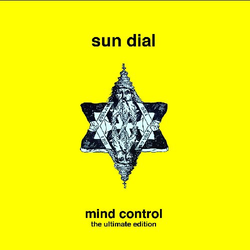 SUN DIAL - Mind Control - 2 CD Ultimage Edition Sulatron Psychedelic