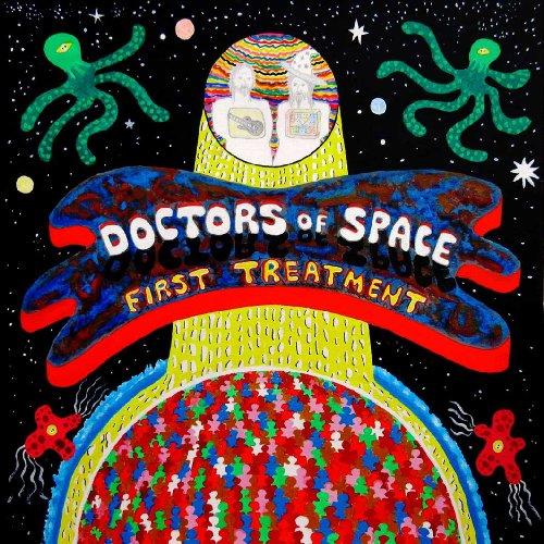 DOCTORS OF SPACE - First Treatment - LP black Space Rock Prod Psychedelic