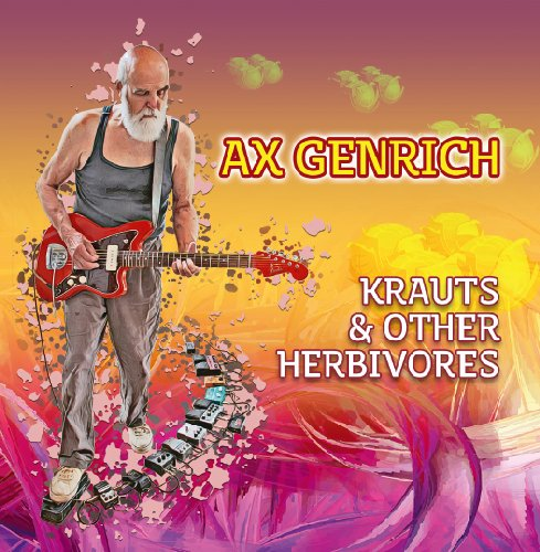 AX GENRICH & BAND - Krauts & Other Herbivores - CD Self release Krautrock Psychedelic