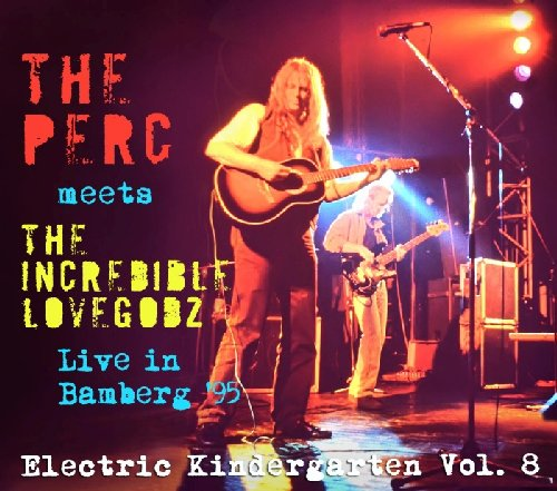 THE PERC MEETS THE INCREDIBLE LOVEGODZ - Live In Bamberg 95 - CD Tribal Stomp Krautrock Psychedelic