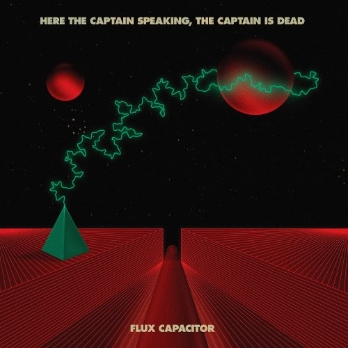 HERE THE CAPTAIN SPEAKING THE CAPTAIN IS DEAD - Flux Capacitor - CD Tonzonen Spacerock Krautrock