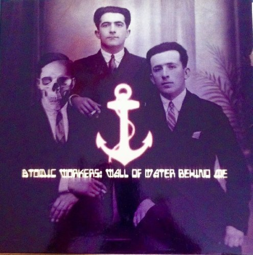 ATOMIC WORKERS - Wall of water behind me - CD 2007 Nasoni Psychedelic Progressiv