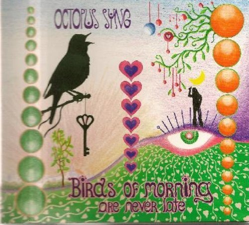 OCTOPUS SYNG - Birds of Morning are never late - CD 2007 Nasoni Psychedelic Progressiv