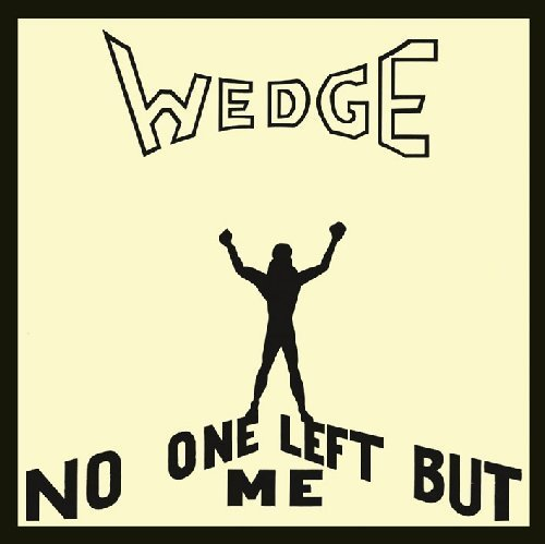 ORANGE WEDGE - No One Left But Me - CD 1974 USA Psychedelic Longhair